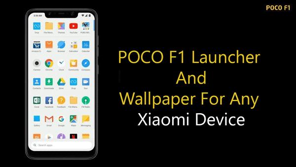 Xiaomi Poco F1 Launcher And Wallpaper