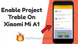 Enable Project Treble On Xiaomi Mi A1