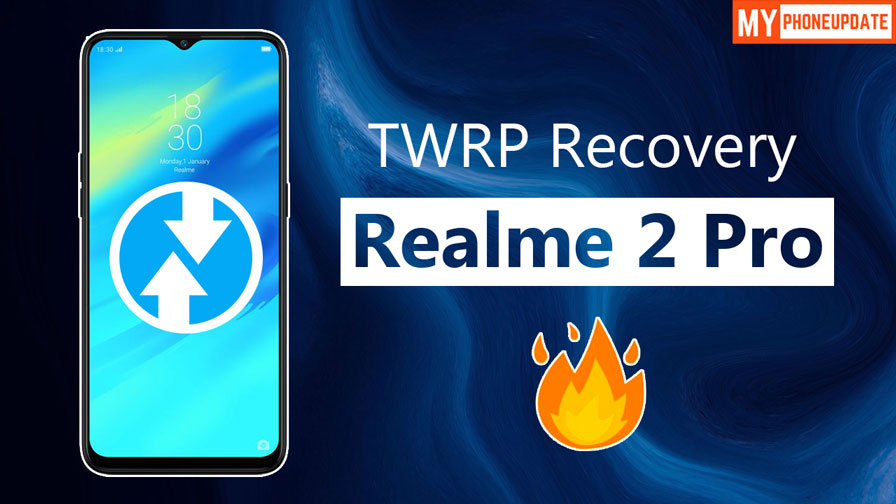 Install TWRP Recovery On RealMe 2 Pro