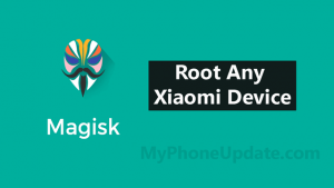 Root Any Xiaomi Device Using Magisk Method