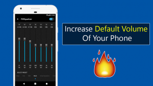 Increase Default Volume Of Your Phone
