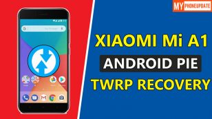 How To Install TWRP Recovery On Mi A1 Android 9.0 Pie