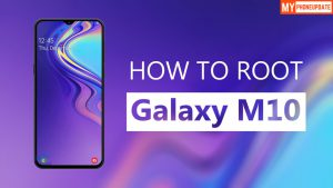 Root Samsung Galaxy M10 Without PC
