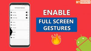 Enable Full Screen Gestures On Any Android