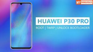 Root Huawei P30 Pro