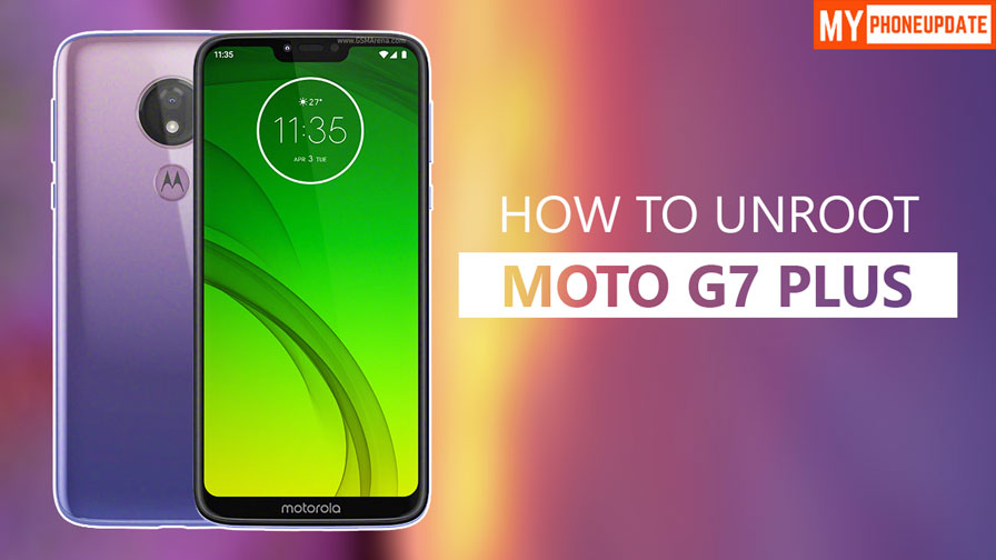 How To Unroot Motorola Moto G7 Power
