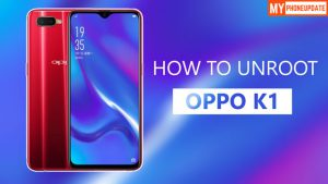 How To Unroot Oppo K1