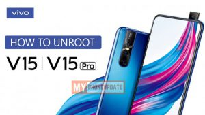 How To Unroot Vivo V15 Pro
