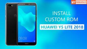 Install Custom ROM On Huawei Y5 Lite 2018