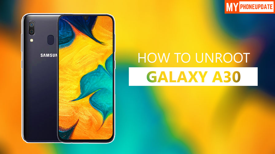 How To UnrootSamsung Galaxy A30