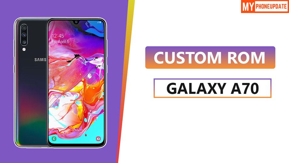Install Custom ROM On Galaxy A70