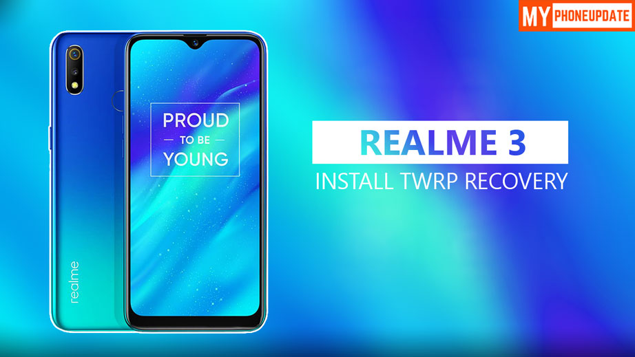 Install TWRP Recovery On Realme 3