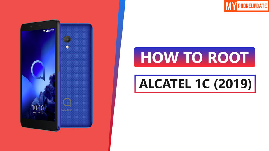 How To Root Alcatel 1c 2019