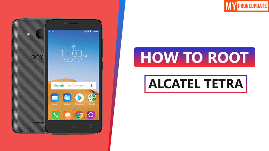 How To Root Alcatel Tetra