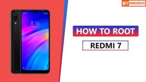 How To Root Redmi 7