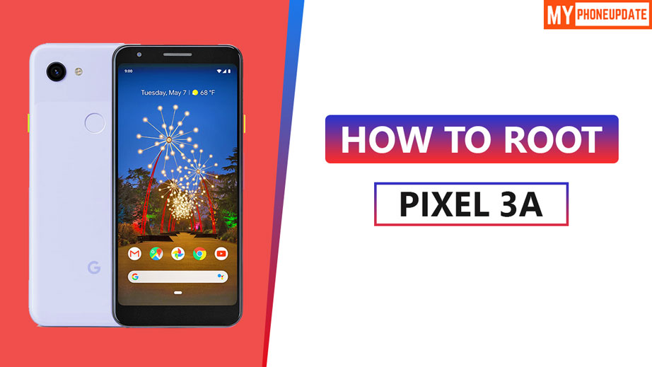 How To Root Google Pixel 3a