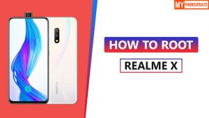 How To Root Realme X