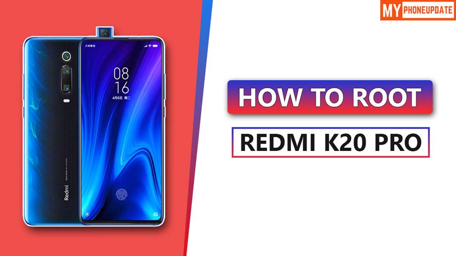 Root Redmi K20 Pro