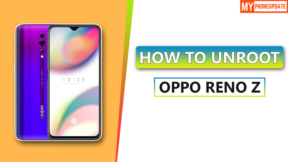 How To Unroot Oppo Reno Z