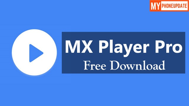 MX Player Pro Apk Free Download