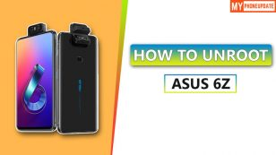 How To Unroot Asus 6Z? Five Easy Methods!