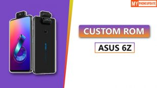 Install Custom ROM On Asus 6Z [Complete Guide]
