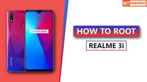 How To Root Realme 3i