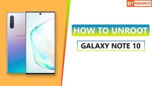 Unroot Samsung Galaxy Note 10