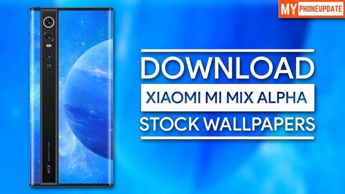 Download Xiaomi MI Mix Alpha Stock Wallpapers