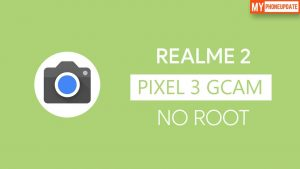 Install Google Camera On Realme 2