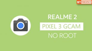 How To Install Google Camera 7.0 On Realme 2? (No Root)