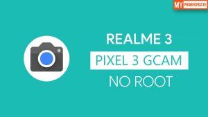 Install Google Camera On Realme 3