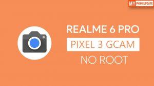 Install Google Camera On Realme 6 Pro