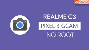 Install Google Camera On Realme C3