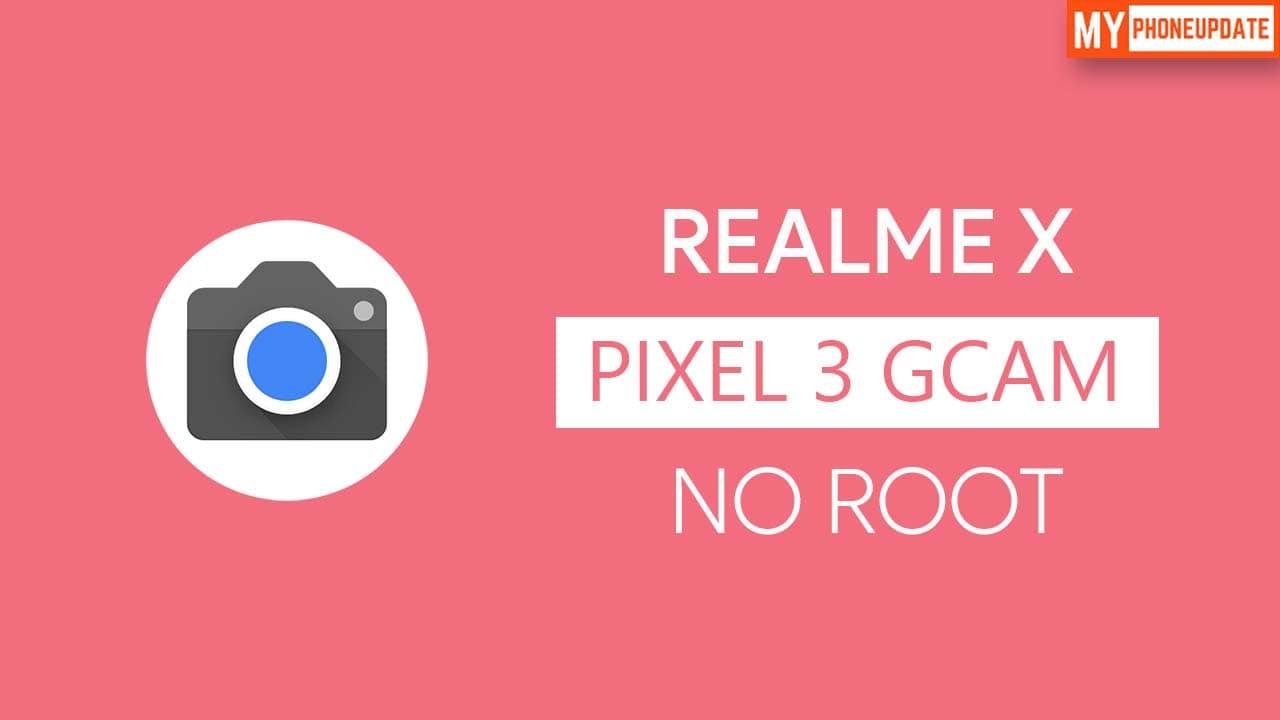Install Google Camera On Realme X