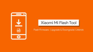 Download Xiaomi Mi Flash Tool