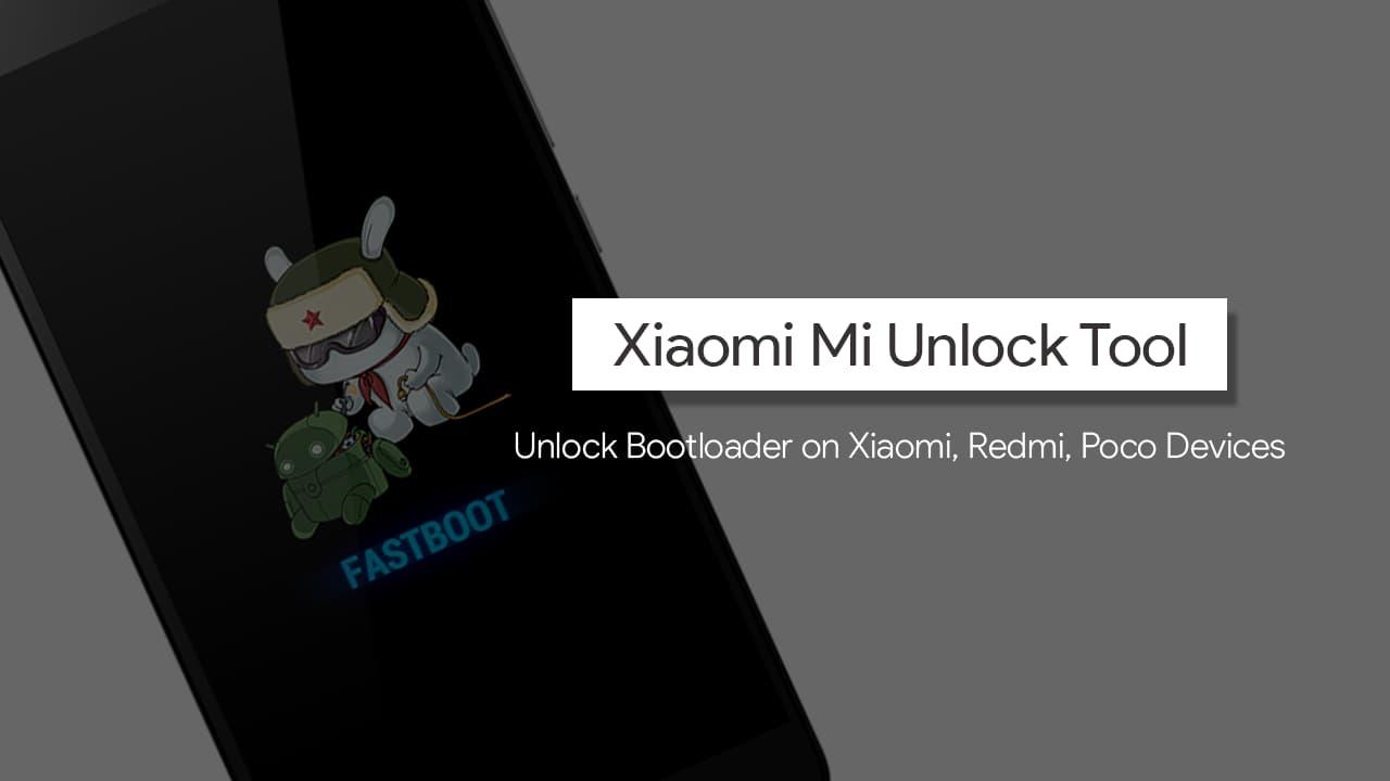 Xiaomi Mi Unlock Tool